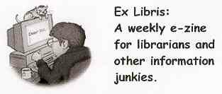 Ex Libris: an E-Zine for Librarians